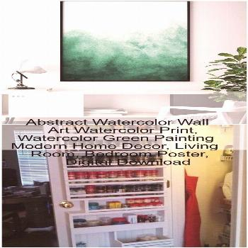 Abstract Watercolor Wall Art Watercolor Print, Watercolor Green Painting Modern Home Decor, L... Ab