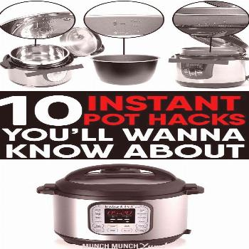 How to Use an Instant Pot: 10 Hacks to Simplify Meals The best instant pot tips, tricks, and hacks