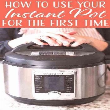 How to Use an Instant Pot: First-Timer's Guide! Got a new Instant Pot but not sure where to begin?