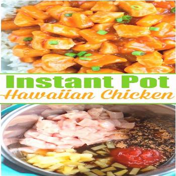 Instant Pot Hawaiian chicken is pineapple sweet with a bit of a kick. Served on top of rice or by i