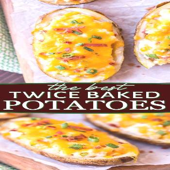 Twice Baked Potatoes are the ultimate side dish and the perfect addition to any meal! You're going