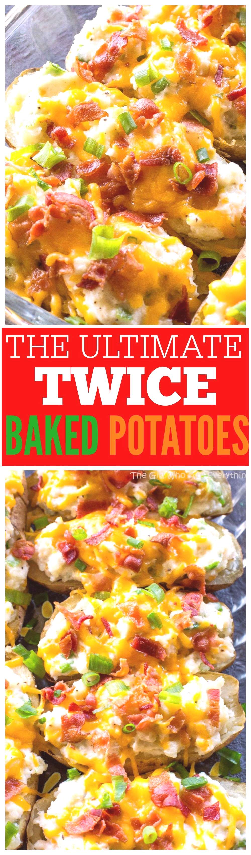 The Ultimate Twice Baked Potatoes - you can go wrong with this side dish. the-girl-who-ate-